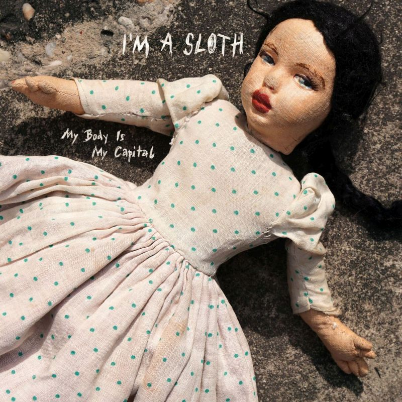I'm a Sloth Cover EP My body is my capital